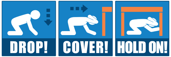 Remember earthquake survival tips to Drop, Cover, and Hold On.